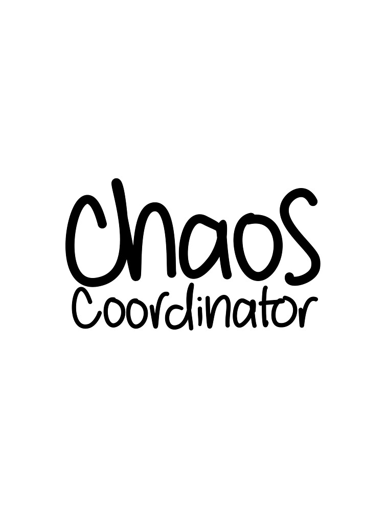 Chaos Coordinator  by megnance27