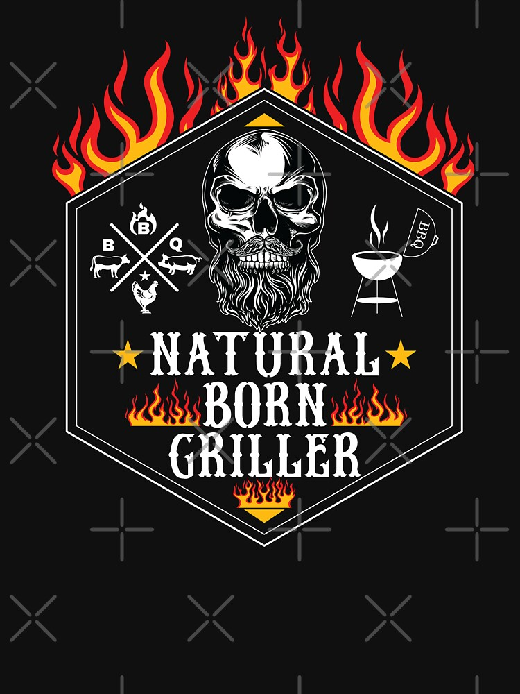 Natural Born Griller Killer BBQ Grilling T-shirt For Dad Grandpa Husband by maindeals
