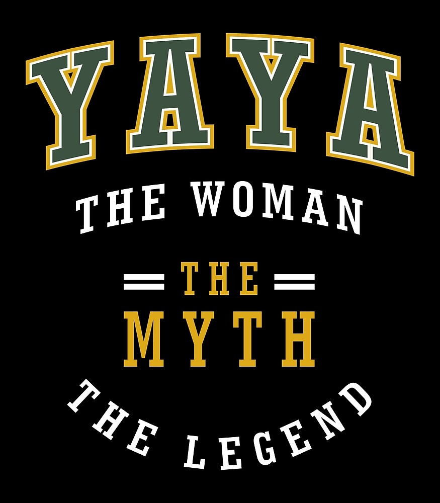 Yaya The Legend Shirt by alececonello
