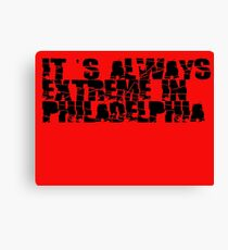 Always Extreme in Philly - ECW! Canvas Print