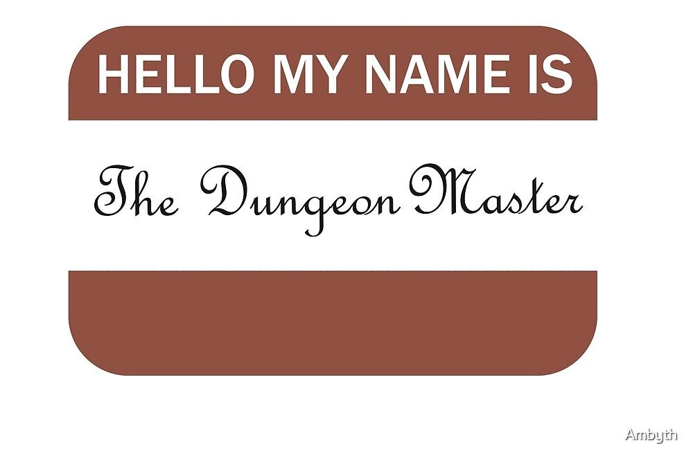 Dungeon Master by Ambyth