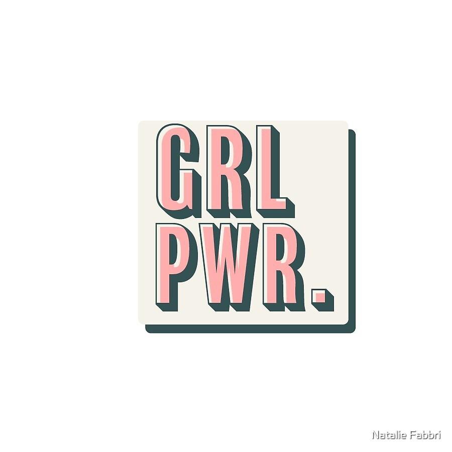 Girl Power  by Natalie Fabbri