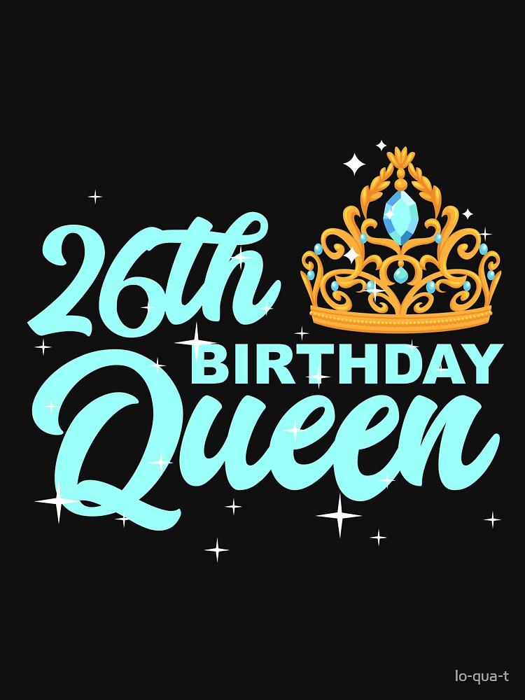 Birthday Queen 26 by lo-qua-t