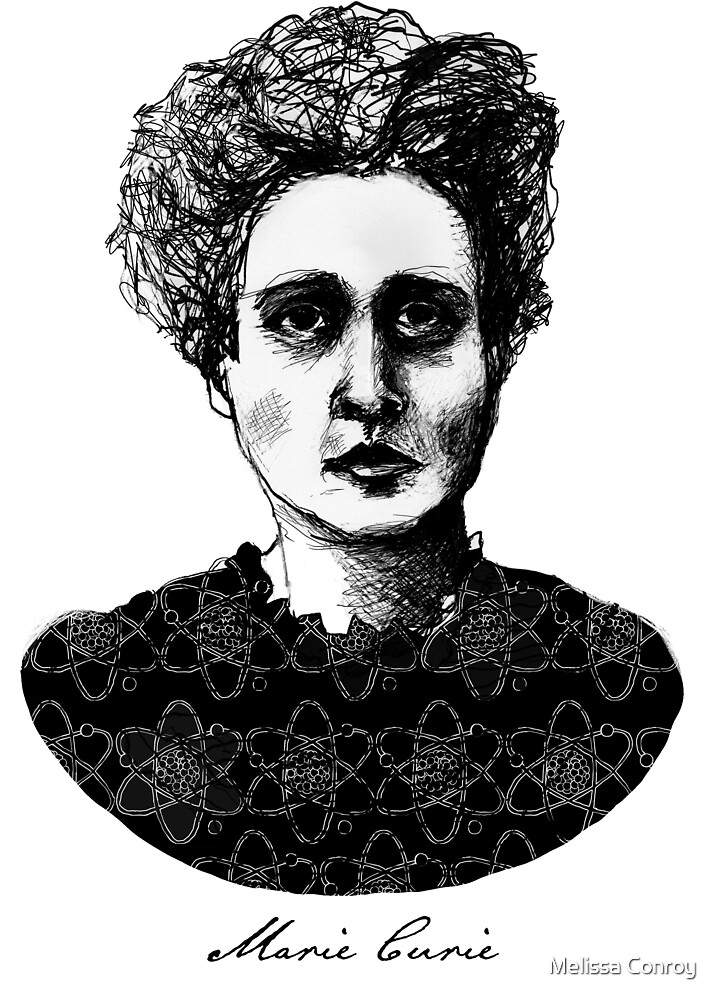 Marie Curie by Melissa Conroy