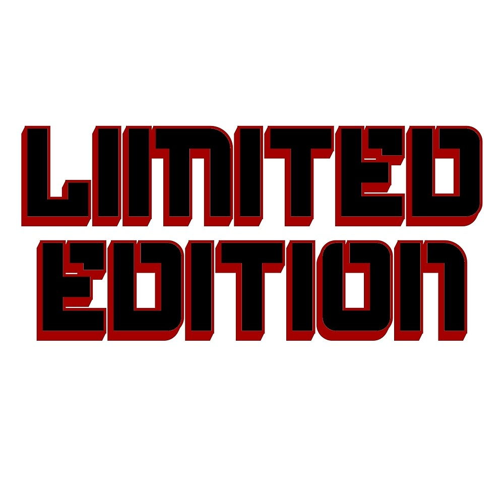 limited edition by Red1981