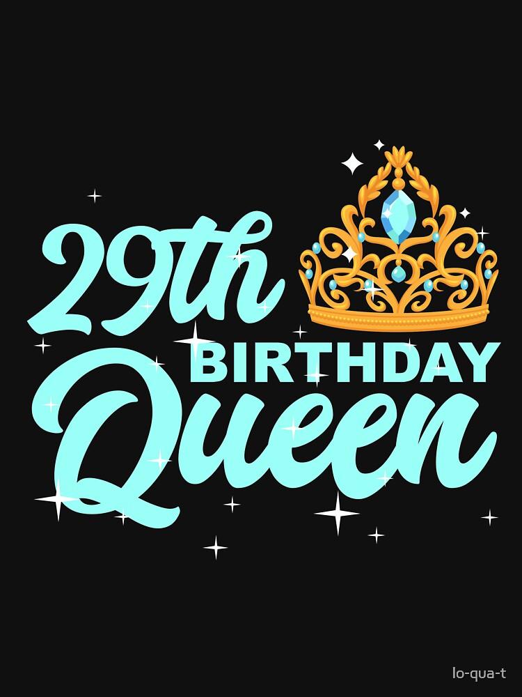 Birthday Queen 29 by lo-qua-t