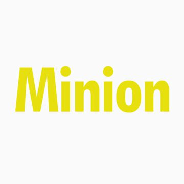 Minion by nickdaish