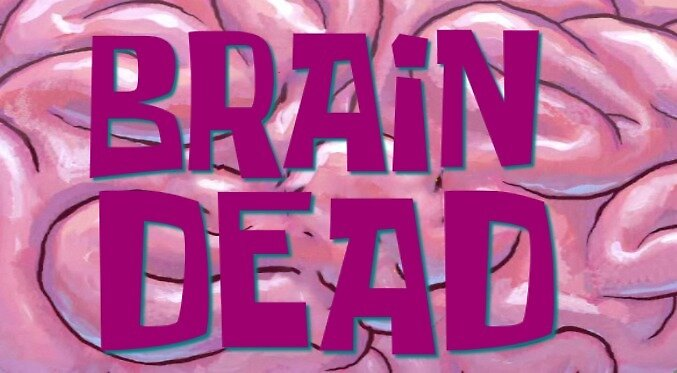 brain dead by tinsel1197