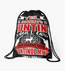yes im always do hunting i don't care what others think i'll Drawstring Bag