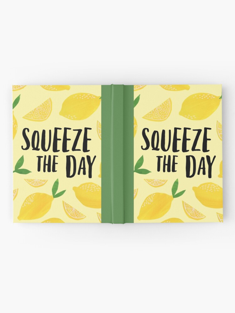 Alternate view of Squeeze the Day Hardcover Journal