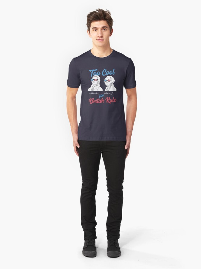 Alternative Ansicht von Too Cool For British Rule - Funny American History Gift Slim Fit T-Shirt
