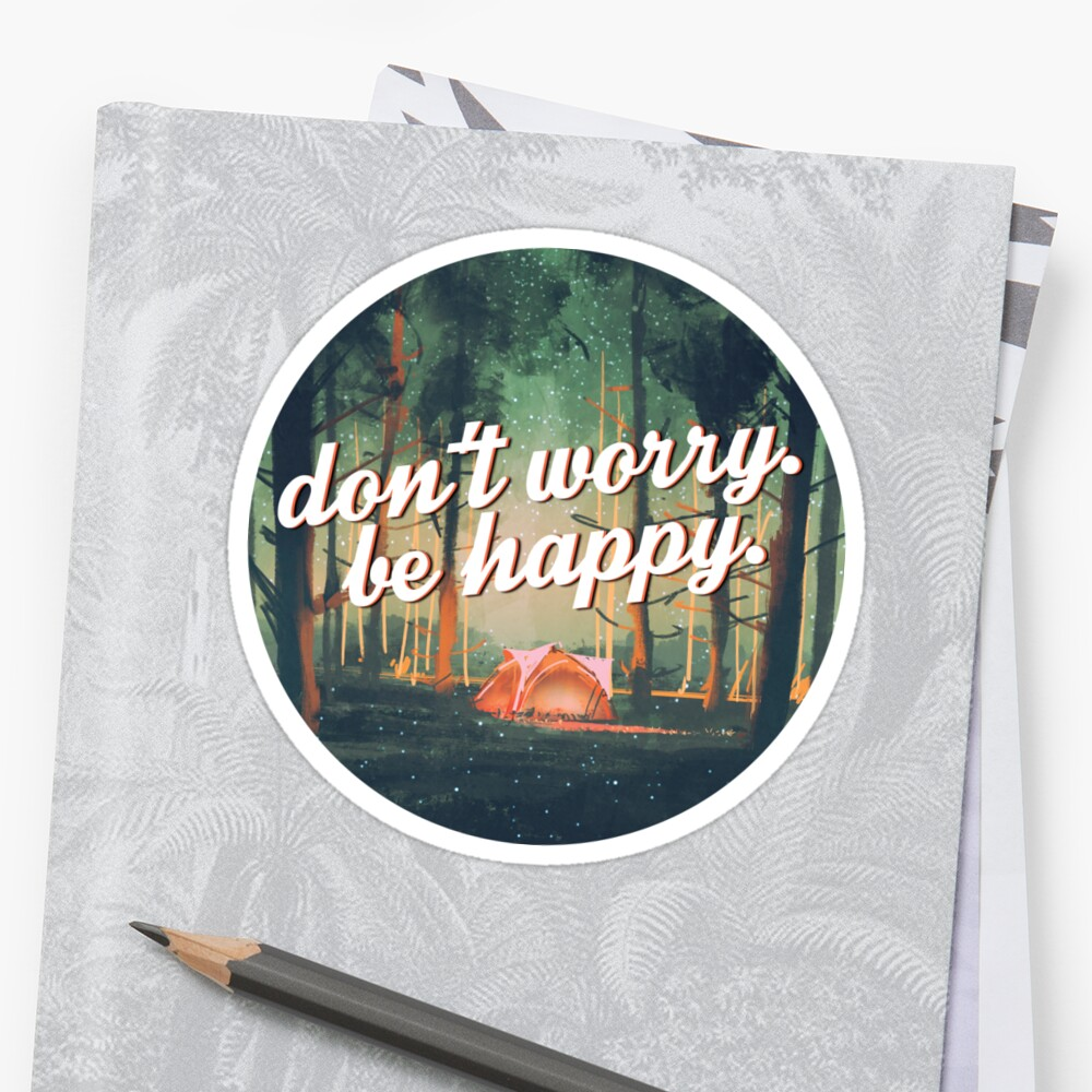 Don't Worry Be Happy Sticker Front
