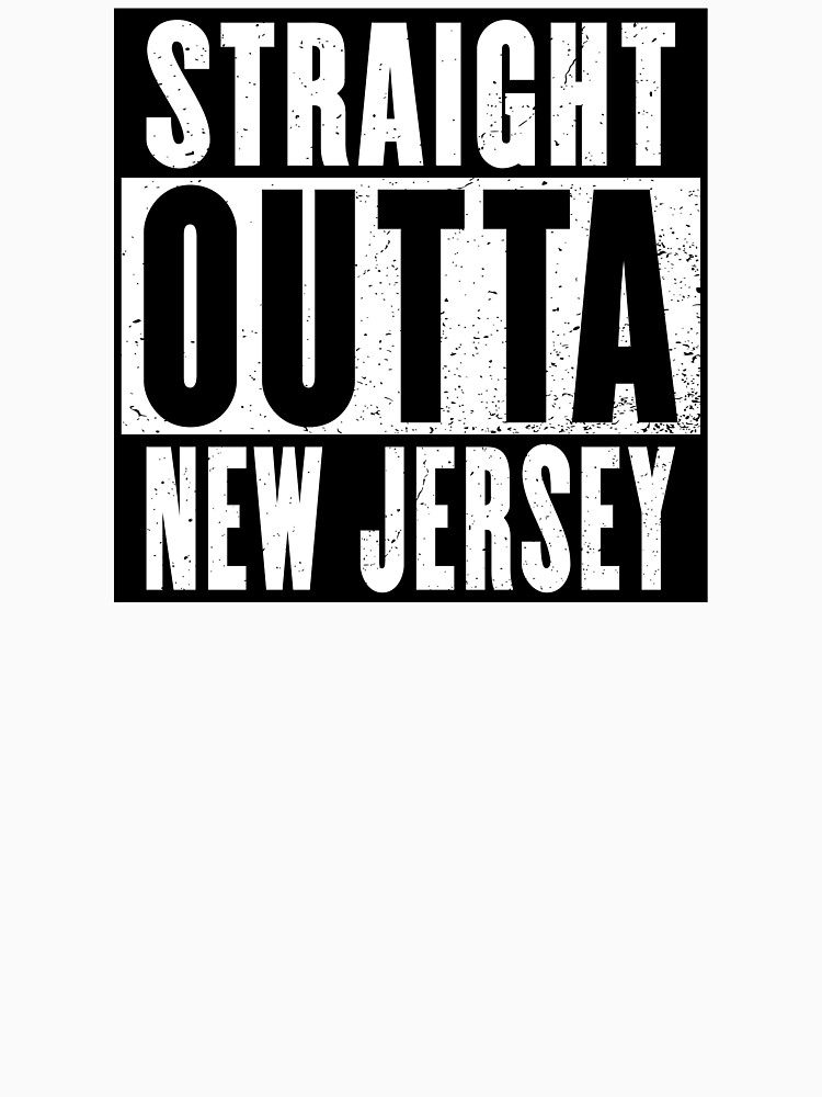 STRAIGHT OUTTA NEW JERSEY by NotYourDesign