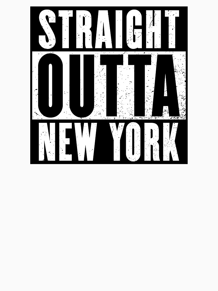 STRAIGHT OUTTA NEW YORK by NotYourDesign