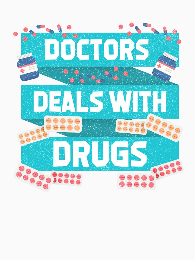 Doctors Deals With Drugs by rizzoagape