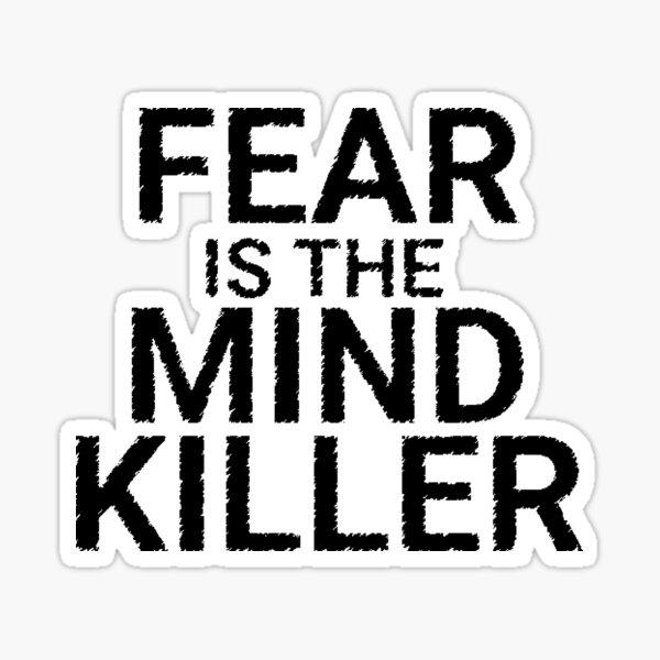 Fear is the mind killer, Dune sticker Sticker