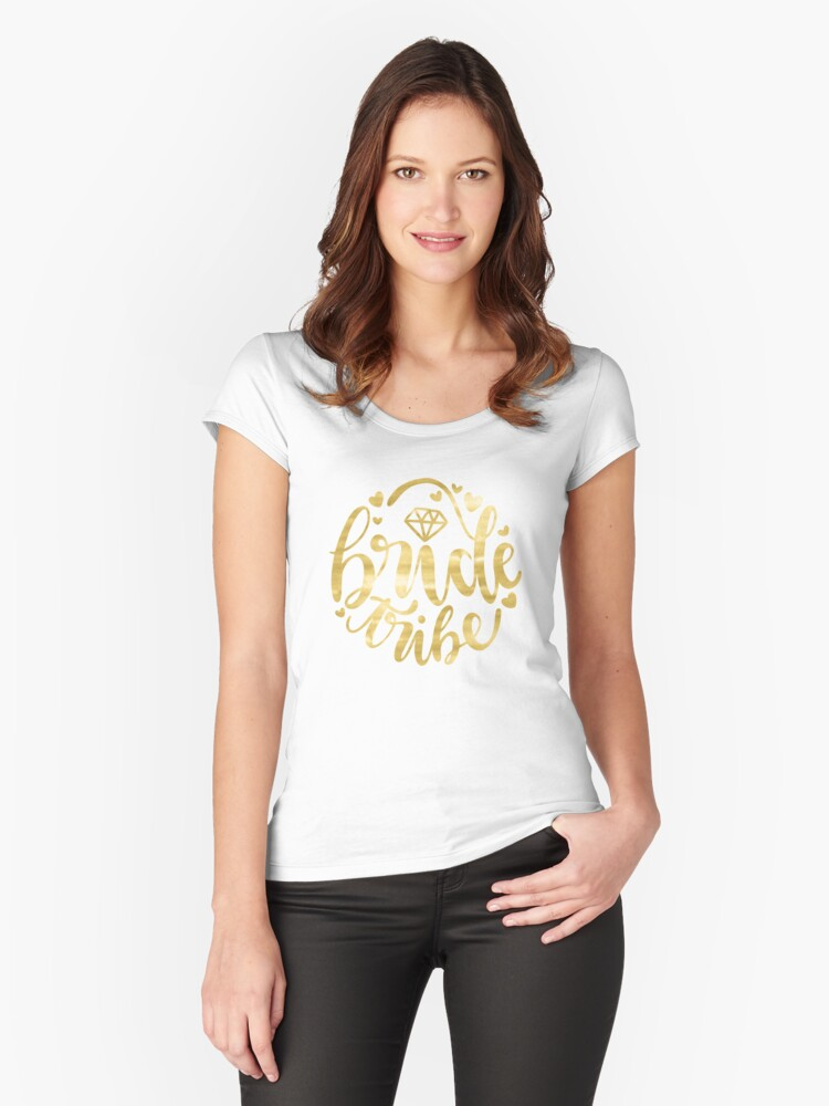 Bride Tribe - for the Wedding Party Women's Fitted Scoop T-Shirt Front
