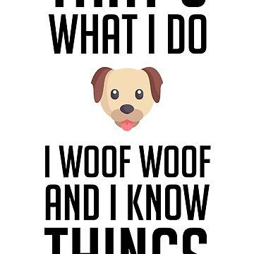 Dog Love Woof Know by FrancisDigital