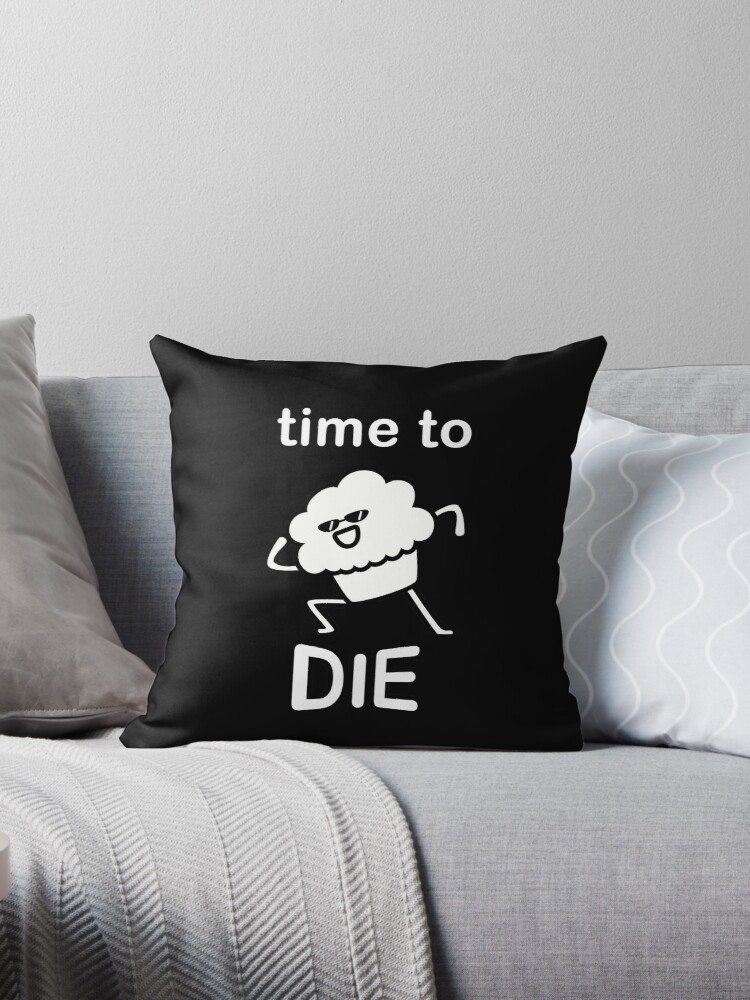 Muffin Time To Die Throw Pillow By Zenclouds