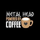 METAL HEAD powered by coffee by jazzydevil