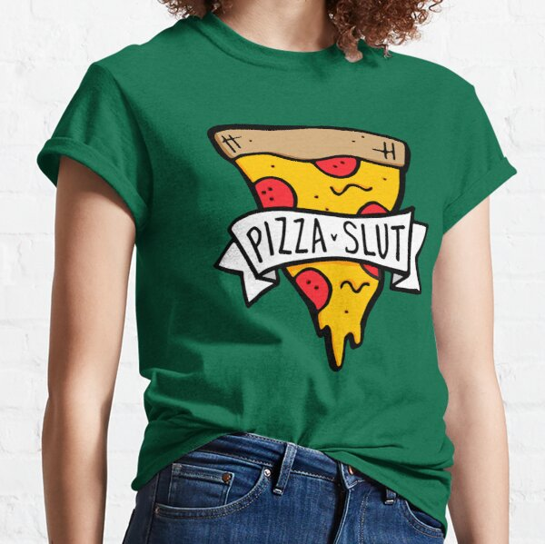 Pizza Slut Classic T-Shirt