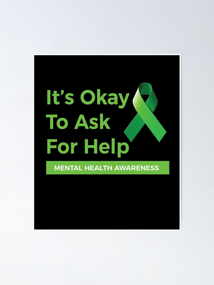 """Mental Health Awareness Month - It's Okay To Ask For ..."