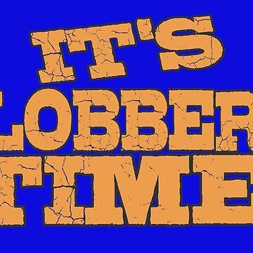 it's clobberin' time by KinkyKaiju