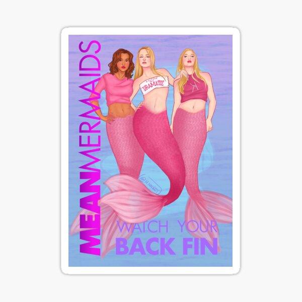 Mean Mermaids Sticker
