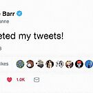 Roseanne Barr: my son deleted my tweets! by #PoptART products from Poptart.me