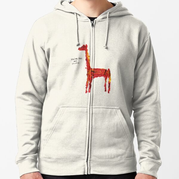 Insult llama - You're Tall and Stupid Zipped Hoodie