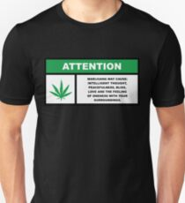 Marijuana May Cause Intelligent Thought, Peace, Bliss, Love Unisex T-Shirt