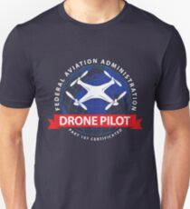 Certified Drone Pilot - Funny Aviation Quotes Gift Unisex T-Shirt