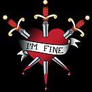 I'm Fine by evilkidart