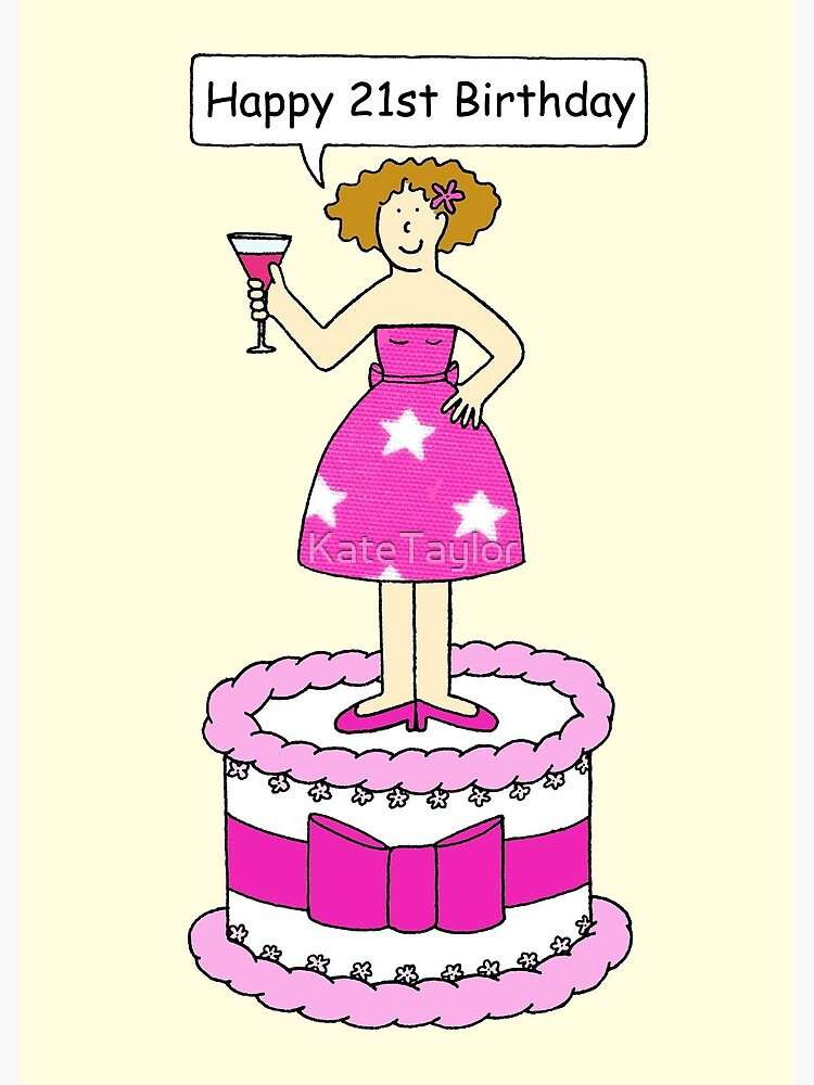 Astounding Happy 21St Birthday Lady On A Cake Holding A Cocktail Greeting Funny Birthday Cards Online Alyptdamsfinfo