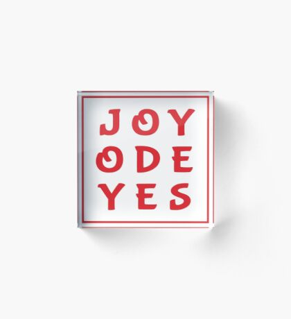 Joy Ode Yes – Red Acrylic Block