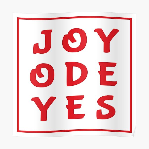 Joy Ode Yes – Red Poster