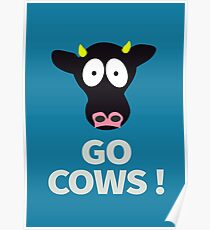 Go Cows Poster from South Park - Principal's Office Version Poster
