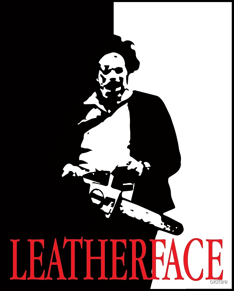 Leatherface Scarface  by oldtee