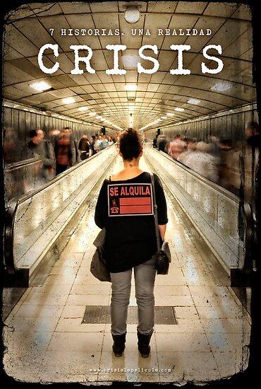 «CRISIS Teaser Poster (Versión Metro)» de Crisislapeli