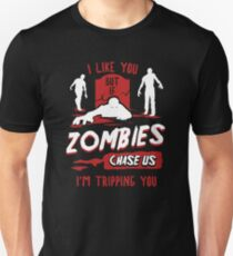 If Zombies Chase Us I'm Tripping You Funny Unisex T-Shirt