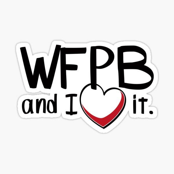 WFPB and I love it Sticker