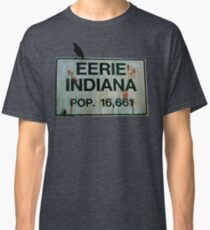 Eerie Indiana POP. 16,661 Classic T-Shirt