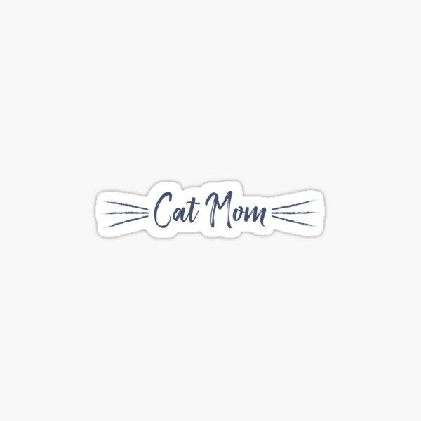 Cat Mom Sticker