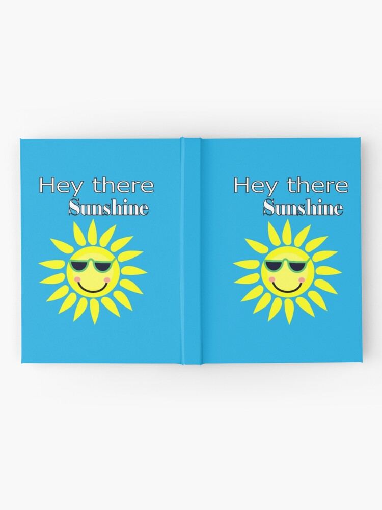 Alternate view of Hey there Sunshine Hardcover Journal