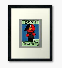 Don't Tickle Me Emo Framed Print