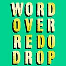 Word Over Redo Drop – Yellow by alannarwhitney