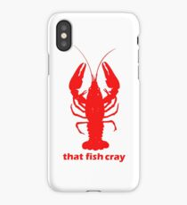 That Fish Cray iPhone Case