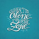 When I'm alone I'm in the zone by Miruna Illustration