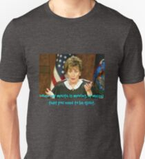judge judy - when my mouth is moving Unisex T-Shirt
