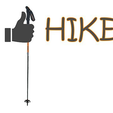 Like Hike Nature T Shirt by WordWorld
